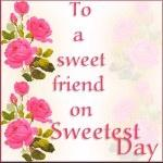 Sweet Friend On Sweetest Day