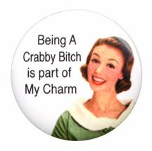 Being A Crabby B***h