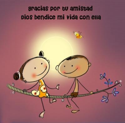 Gracias por tu amistad dios bendice mi vida con ella