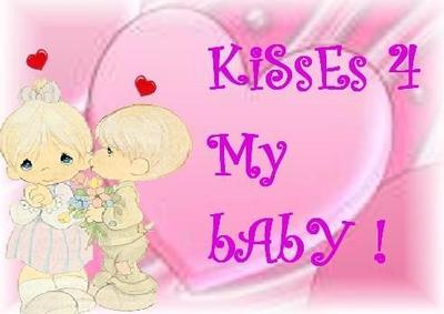 Kisses 4 My Baby