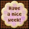 Have a great week!