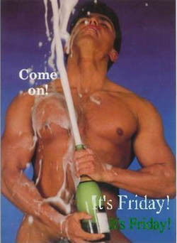 Come on! It's Friday! Sexy Guy