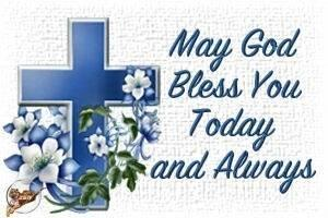 May God Bless You Today