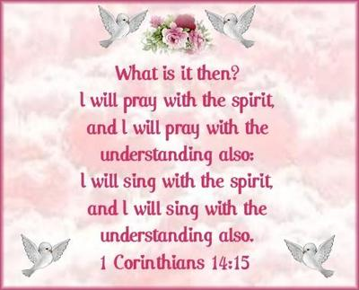 I Will Pray With The Spirit