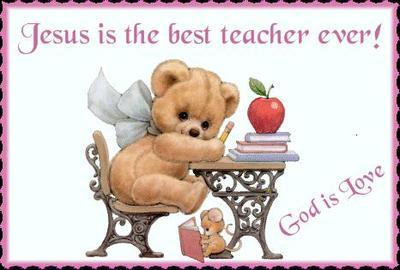 Jesus Is The Best Teacher Ever