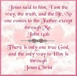 Way To Him Is Through Jesus Christ