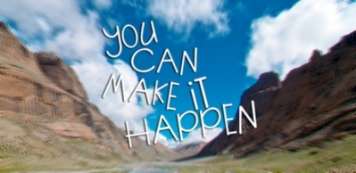 You can make it happen