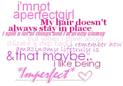 I Like Being Imperfect