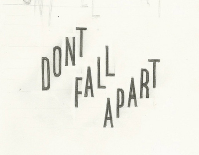 Dont fall apart