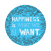 Happiness is what we all want.