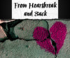 From Heartbreak and Back