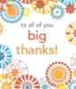 To All of You Big Thanks!