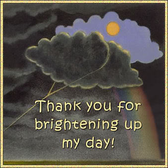 Thank you for brightening up my day!