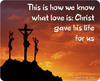 This Is How We Know What Love Is Christ Gave His Life For Us