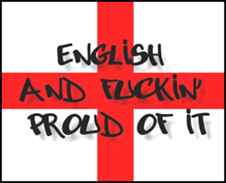 English and Fuckin' Proud of it