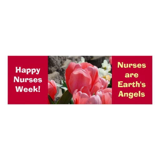 Happy Nurses Week! Nurses are Earth's Angels