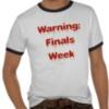 Warning: Finals Week