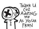 Thank U Coz Adding Me As Your Friend