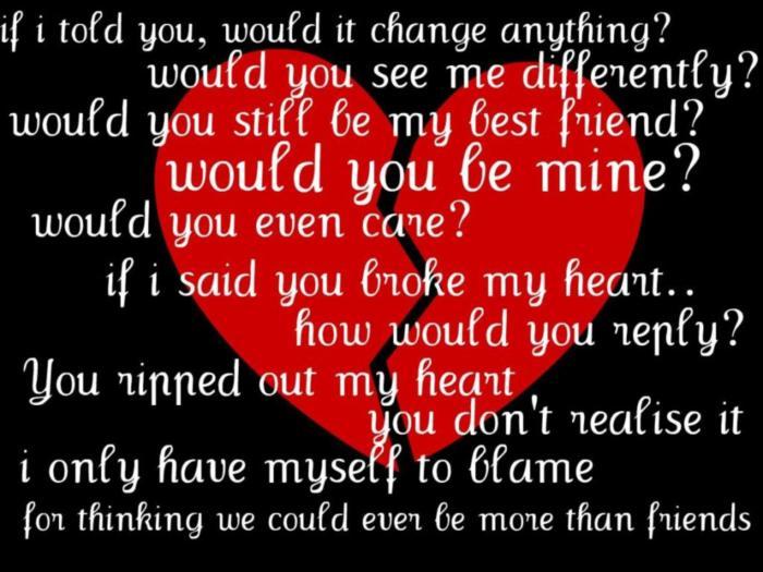 ..you broke my heart...