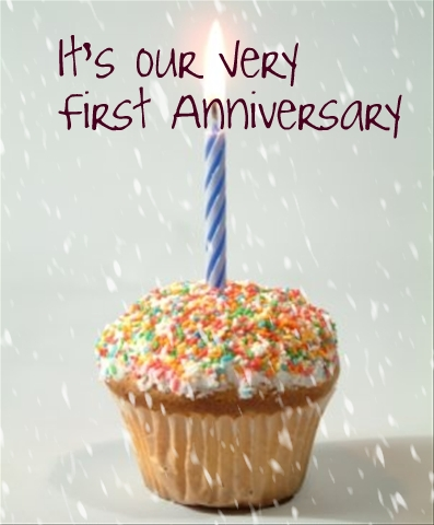 It's our very first Anniversary