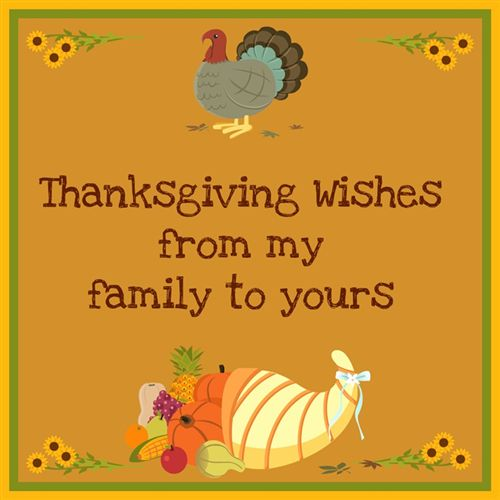 Thanksgiving Wishes from my family to yours