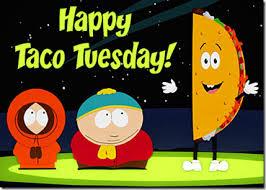 Happy Taco Tuesday -- South Park