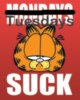 Mondays-Tuesdays Suck -- Garfield