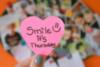 Smile it's Thursday