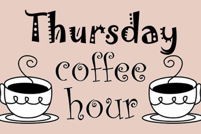 Thursday coffee hour