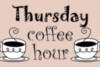 Thursday coffee hour