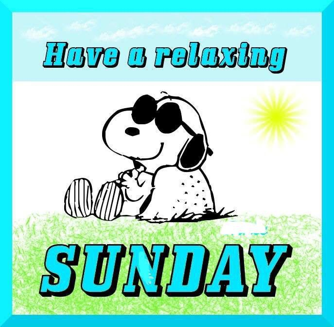 Have a relaxing Sunday -- Snoopy