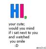 Hi,your Cute;