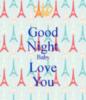 Good Night Baby Love You