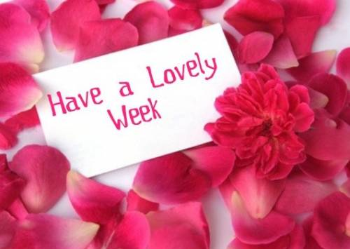 Have A Lovely Week