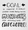 Have a Nice Week -- Mondays