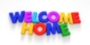 WELCOME HOME - rainbow letters