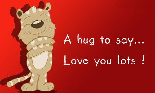 A Hug To Say Love You Lots!