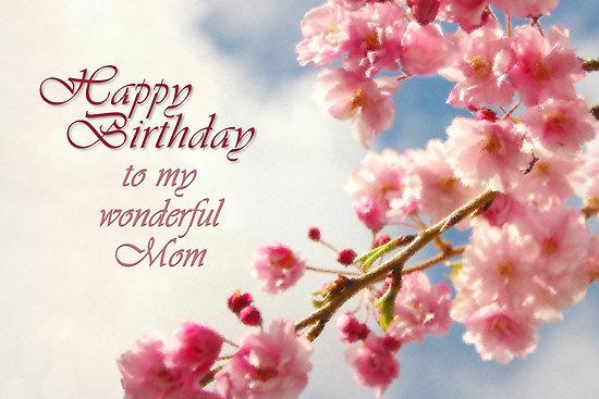 Happy Birthday to my wonderful Mom