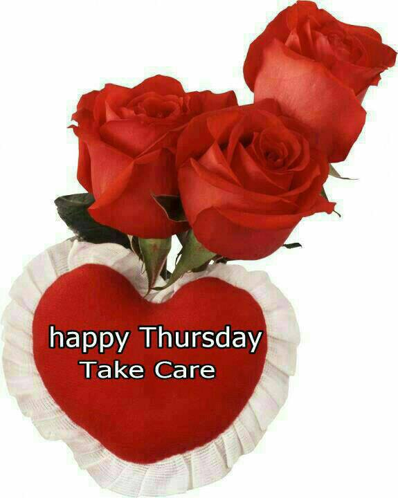 Happy Thursday Take care