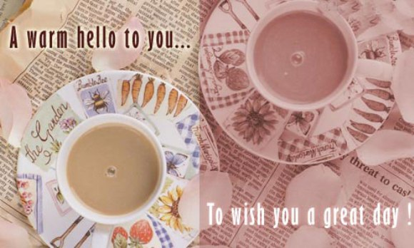 A Warm Hello to You To Wish You A Great Day!