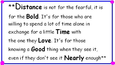 Distance Is Not For The Fearful, It Is For The Bold