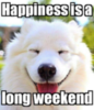 Happiness is a long weekend