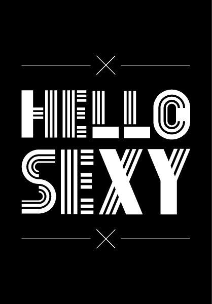 Hello Sexy