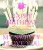 Happy Birthday My Sweety I Love You