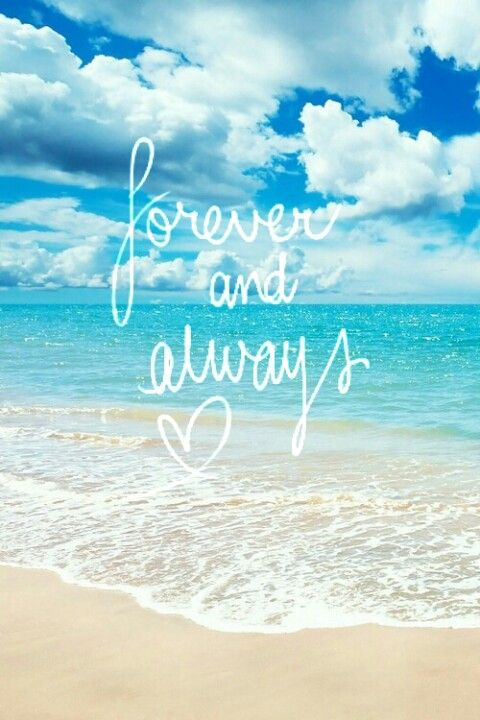 Forever and Always -- Summer Quotes