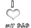 I Love My Dad