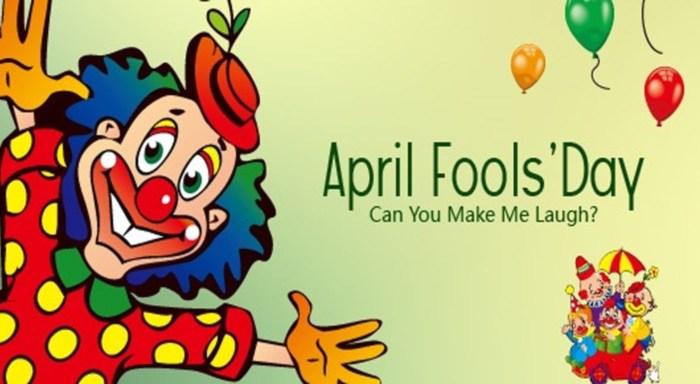 April Fools' Day: Can You Make Me Laugh?