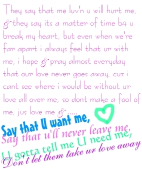 Say That U Want Me love quote