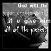 God Will Fix Your Broken Heart