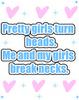 Pretty Girls Turn Heads
